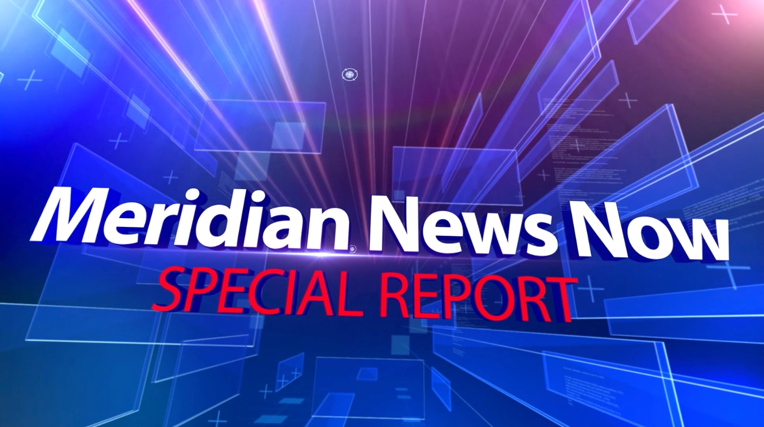 Meridian News Now: Special Report